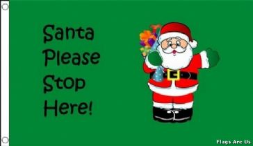 Santa Please Stop Here !